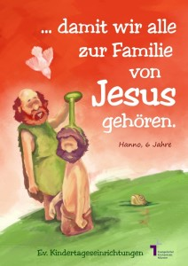 Damit wir alle zur Familie von jesus gehören.